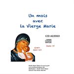 CD audio (4) Un mois avec la Vierge Marie
