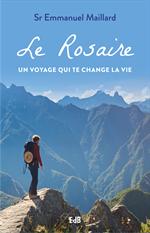 Le Rosaire un voyage qui te change la vie