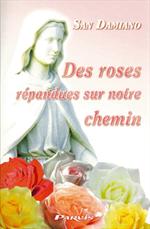 Des roses répandues sur notre Chemin