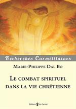 Le combat spirituel dans la vie chrétienne