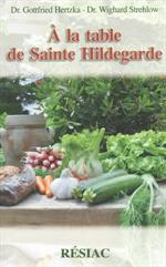 A la table de Sainte Hildegarde