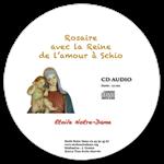 CD audio Rosaire de la Reine de l'Amour Schio (2 CD)