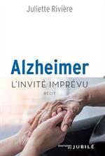 Alzheimer - L'invité imprévu