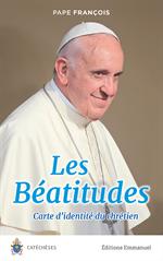 Les Béatitudes, carte d'identité du chrétien