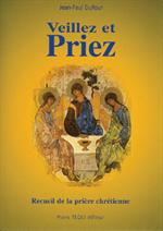 Veillez et Priez (12 ème édition)