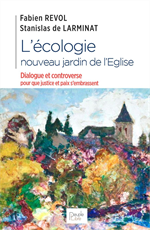 L'écologie, nouveau jardin de l'Eglise
