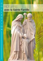 Rosaire de la Sainte Famille (livret)