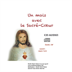 CD audio (4) Un mois avec le Sacré Coeur
