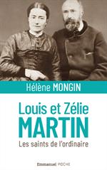 Louis et Zélie Martin, les saints de l'ordinaire - Format Poche