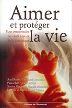 Aimer et protéger la Vie
