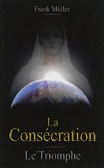 La Consécration - Le Triomphe