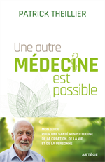 Une autre médecine est possible
