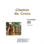 CD audio - chapelet du Chemin de Croix