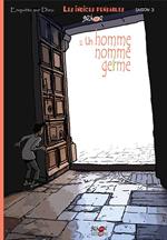 BD Les Indices pensables - Un homme nommé germe, Tome 11