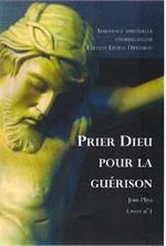 Prier Dieu pour la guérison  - Jean Pliya
