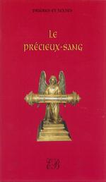 Le Précieux Sang, prières et textes