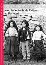 Chemin de Croix de Fatima