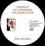 CD audio - Chapelet du Sacré-Cœur