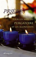 Prières pour les âmes du Purgatoire et les agonisants