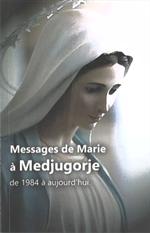 Messages de Marie à Medjugorje