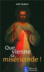 Que vienne ta Miséricorde !