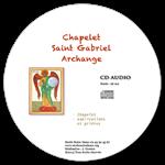 CD audio - Chapelet de saint Gabriel archange