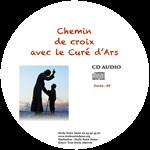 CD - Chemin de croix avec le curé d'Ars