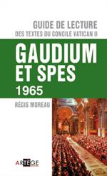 GAUDIUM ET SPES 1965 - Guide de lecture