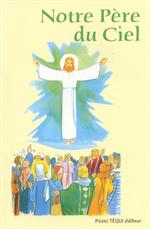 Notre Père du ciel
