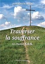 Traverser la souffrance - Le chemin S.O.S