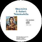 CD Neuvaine à Sainte Kateri Tekakwita
