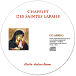 CD audio - Chapelet des Saintes Larmes de Marie