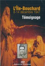 DVD j'ai vu la Ste Vierge App. Île Bouchard