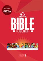 La Bible en 1001 briques - Nouveau testament