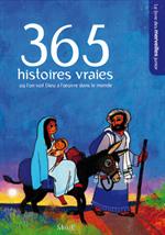 365 histoires vraies pour découvrir Dieu