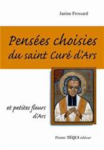Pensées choisies du saint Curé d'Ars