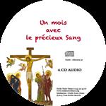 CD audio (4) Un mois avec le Précieux Sang