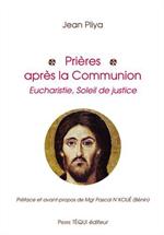 Prières après la Communion - Eucharistie, soleil de Justice