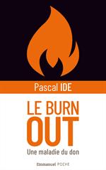 Le burn-out - Une maladie du don - Format Poche
