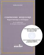 Comprendre Medjugorje, regard historique et théologique + cd