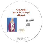 CD audio - Chapelet pour le clergé défunt