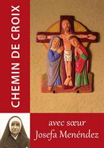 Chemin de croix avec soeur Josefa Menéndez