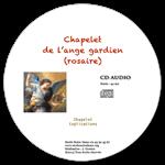 CD audio - Chapelet (Rosaire) de l'ange gardien