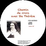 CD - Chemin de croix avec Sainte Thérèse de Lisieux