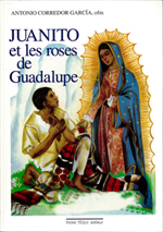 JUANITO et les roses de Guadelupe