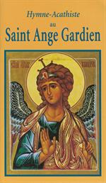 Hymne Acathiste au St Ange Gardien