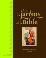 Dans les jardins de la Bible
