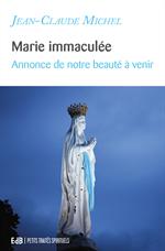 Marie Immaculée - Annonce de notre beauté à venir - PTS I-5