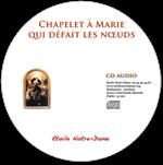 CD audio - Chapelet Marie qui défait les nœuds
