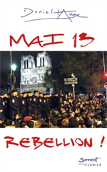 Mai 13 : Rebellion ! *
